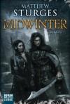 Midwinter - Matthew Sturges, Michael Neuhaus