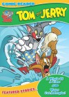 Tom and Jerry: A Whale of a Time/Water Cat-Astrophe - Ed Caruana, Lee Carey, Bambos Georgiou, Abigail Ryder