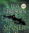 The Sinner: A Rizzoli & Isles Novel - Dennis Boutsikaris, Tess Gerritsen