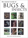 Natural World Of Bugs And Insects - Ken Preston-Mafham, Rod Preston-Mafham
