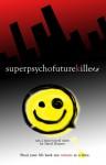 super psycho future killers - Daryl Banner