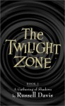 A Gathering of Shadows (The Twilight Zone, Book 2) - Russell Davis