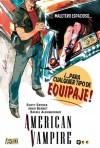 American Vampire, Vol. 4 - Scott Snyder, Jordi Bernet, Rafael Albuquerque