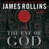 The Eye of God: A Sigma Force Novel (Audio) - James Rollins