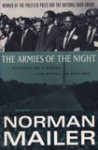 The Armies of the Night: History as a Novel, the Novel as History - Norman Mailer