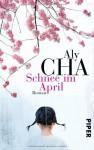 Schnee im April - Aly Cha, Ursula Gräfe