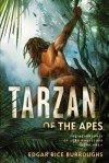 Tarzan of the Apes: The Adventures of Lord Greystoke, Book One - Edgar Rice Burroughs