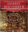 Angels at the Table: A Shirley, Goodness, and Mercy Christmas Story (Audio) - Debbie Macomber