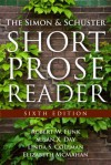 The Simon & Schuster Short Prose Reader with MyWritingLab Student Access Code - Robert W. Funk, Elizabeth McMahan, Susan X. Day