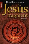 Das Jesusfragment - Henri Loevenbruck