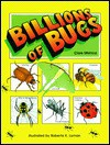 Billions Of Bugs - Clare Mishica, Marcia Mishica