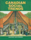 Canadian Social Trends - Craig McKie, Keith Thompson