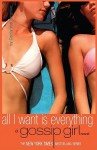 All I Want Is Everything - Cecily von Ziegesar