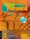Step Forward 3: Student Book with Audio CD - Barbara Denman, Ingrid Wisniewska, Chris Mahdesian, Janet Podnecky, Renata Russo, Jenni Currie Santamaria, Sandy Wagner, Lise Wanage, Christy Newman, Jill Korey O'Sullivan