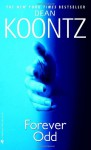 Forever Odd: An Odd Thomas Novel - Dean Koontz