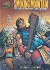 The Smoking Mountain: The Story of Popocatepetl and Iztacchihuatl: An Aztec Legend - Dan Jolley, David Witt