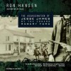 The Assassination of Jesse James by the Coward Robert Ford (Audio) - Ron Hansen, Sam Freed