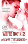 White Hot Kiss (Harlequin Teen) by Armentrout, Jennifer L. (2014) Paperback - Jennifer L. Armentrout