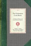 Federation Cook Book - Bertha Turner, Bertha Turner, Kate Baker