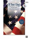 Of Thee I Sing!: A Celebration of America's Music for 2-Part Choirs, Book & CD - Sally K. Albrecht
