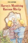 Harvey's Mystifying Raccoon Mix-Up - Eth Clifford