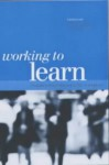 Working to Learn: Transforming Learning in the Workplace - Karen Evans, Phil Hodkinson, Lorna Unwin