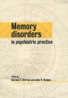 Memory Disorders in Psychiatric Practice - German E. Berrios