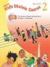 Alfred's Kid's Ukulele Course 2: The Easiest Ukulele Method Ever! (Book & CD) - Ron Manus, L C Harnsberger