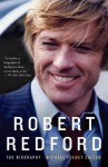Robert Redford: The Biography - Michael Feeney Callan