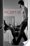 Plan B - S.J.D. Peterson