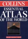 Collins Essential Atlas/ The World - HarperCollins