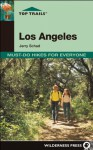 Top Trails: Los Angeles: Must-Do Hikes for Everyone - Jerry Schad, Joseph Walowski