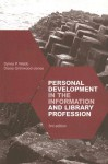 Personal Development in the Information and Library Profession - Sylvia P. Webb, Diana Grimwood-Jones