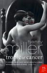 Tropic of Cancer (Harper Perennial Modern Classics) - Henry Miller