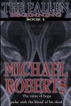 Fallen: Beginning - Michael Roberts