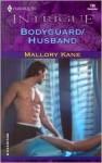 Bodyguard/Husband - Mallory Kane