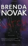 Watch Me - Brenda Novak