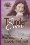 Thundersnow: In the Shadow of the Cedar, Book One - Sheila Hollinghead