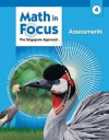 Math in Focus: Singapore Math: Assessments Grade 4 - Marshall Cavendish, Great Source