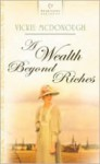 A Wealth Beyond Riches (Heartsong Presents) - Vickie McDonough