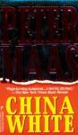 China White - Peter Maas