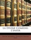 La Divine Comédie: L'Enfer - Dante Alighieri, François Villain Lami
