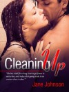 Cleaning Up - Jane Johnson