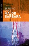Major Barbara - George Bernard Shaw, Nicholas Grene