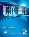 Interchange Level 2 Teacher's Edition with Assessment Audio CD/CD-ROM (Interchange Fourth Edition) - Jack C. Richards, Jonathan Hull, Susan Proctor