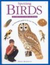 Spotting Birds in Britain and Europe - David Alderton