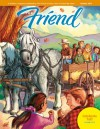 The Friend - October 2011 - The Church of Jesus Christ of Latter-day Saints