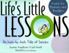 Life's Little Lessons: An Inch-By-Inch Tale of Success - Joanne Scaglione, Gail Small