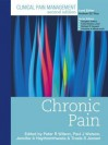 Clinical Pain Management Chronic Pain - Peter Wilson, Paul Watson, Troels Jensen, Jennifer A Haythornthwaite