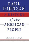 A History of the American People (Audio) - Paul Johnson, Nadia May